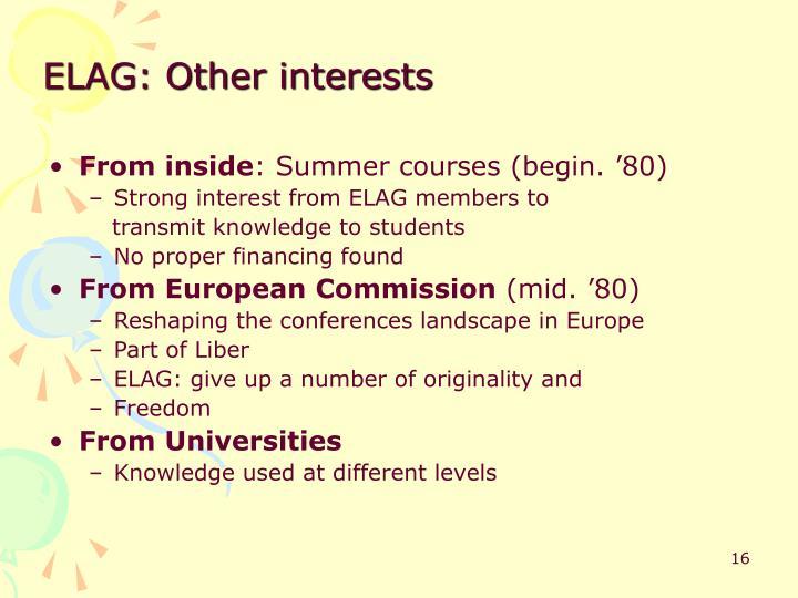 ELAG: Other interests