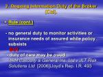 2 ongoing information duty of the broker ctd