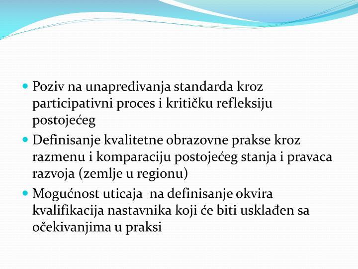 Poziv na unapređivanja standarda kroz participativni proces i kritičku refleksiju postojećeg