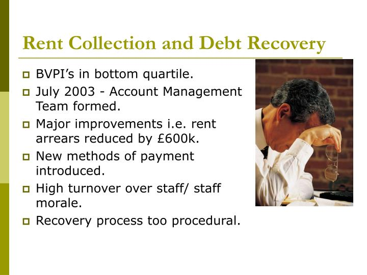 Rent collection and debt recovery