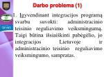 darbo problema 1