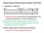 zone based transaction state tracking