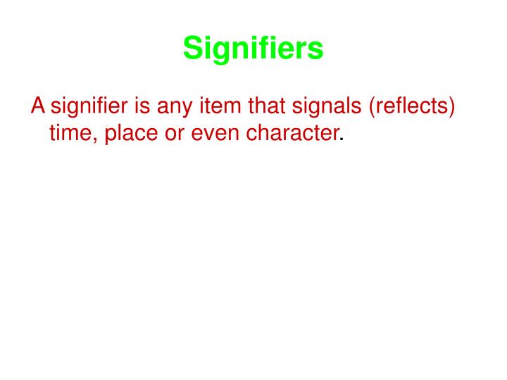 Signifiers