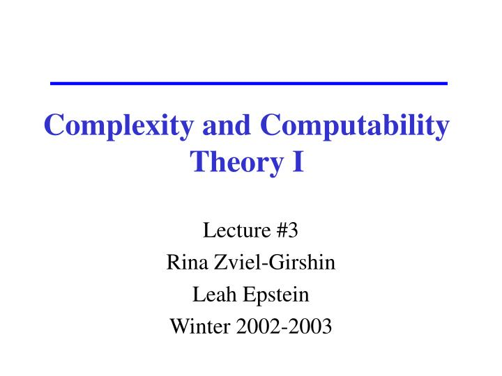 complexity and computability theory i n.