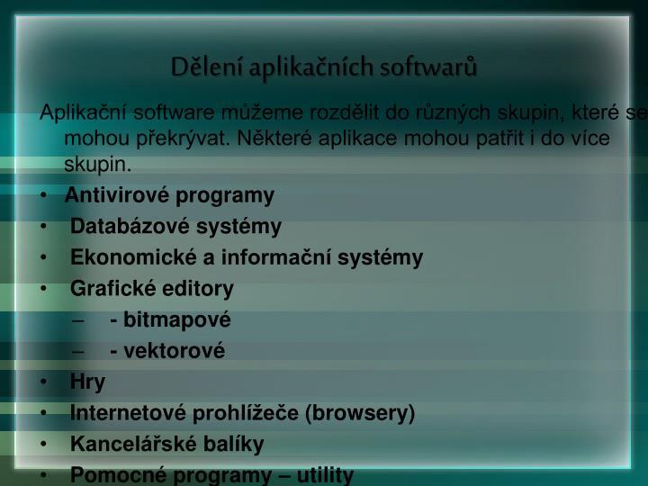 Dělení aplikačních softwarů