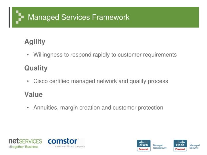 Managed services framework