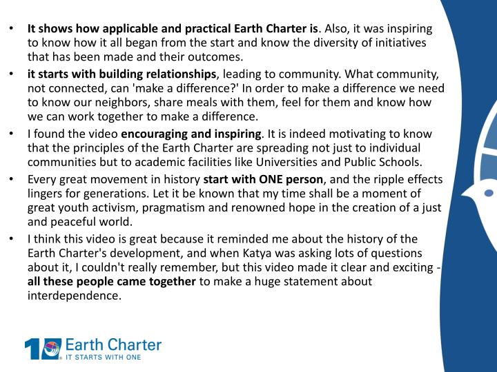 It shows how applicable and practical Earth Charter is