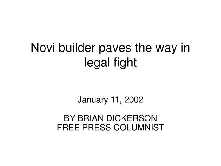 Novi builder paves the way in legal fight