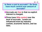 is there a cost to accruals do firms have much control over amount of accruals