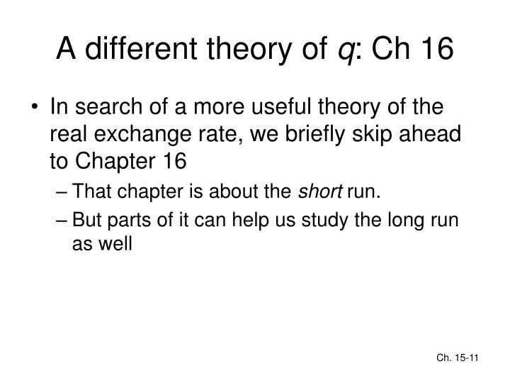A different theory of