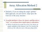 array allocation method 2