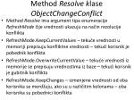 m ethod resolve k lase objectchangeconflict