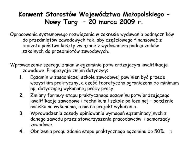 Konwent starost w wojew dztwa ma opolskiego nowy targ 20 marca 2009 r2