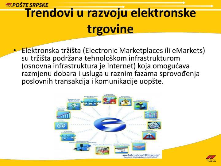 Trendovi u razvoju elektronske trgovine