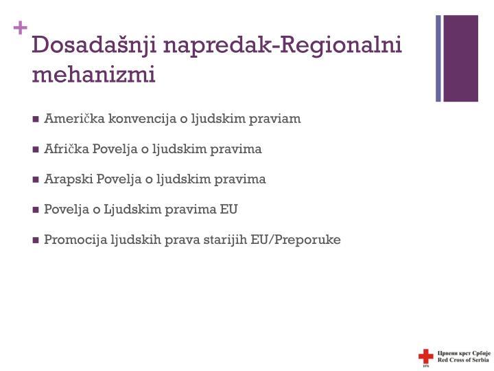 Dosadašnji napredak-Regionalni mehanizmi