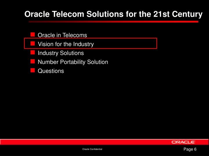 Oracle Telecom Solutions for the 21st Century
