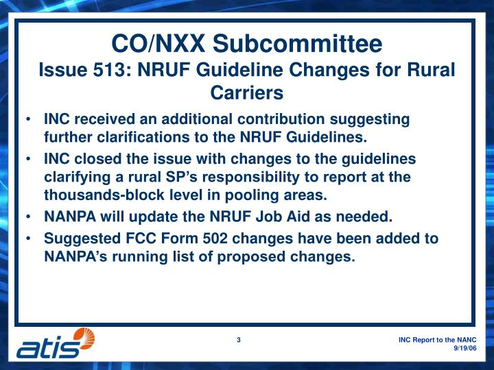 Co nxx subcommittee issue 513 nruf guideline changes for rural carriers