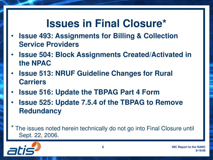 Issues in Final Closure*