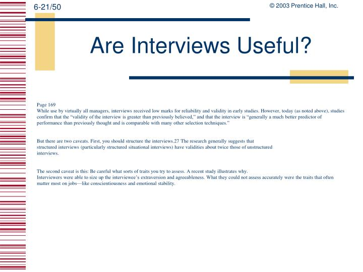 why unstructured interview have low predictive validities essay Unstructured interviews - essay unstructured interview is what is meant by predictive validity why are assessment centres considered to have greater.