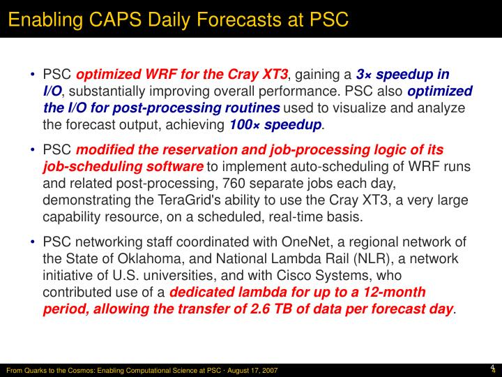 Enabling CAPS Daily Forecasts at PSC
