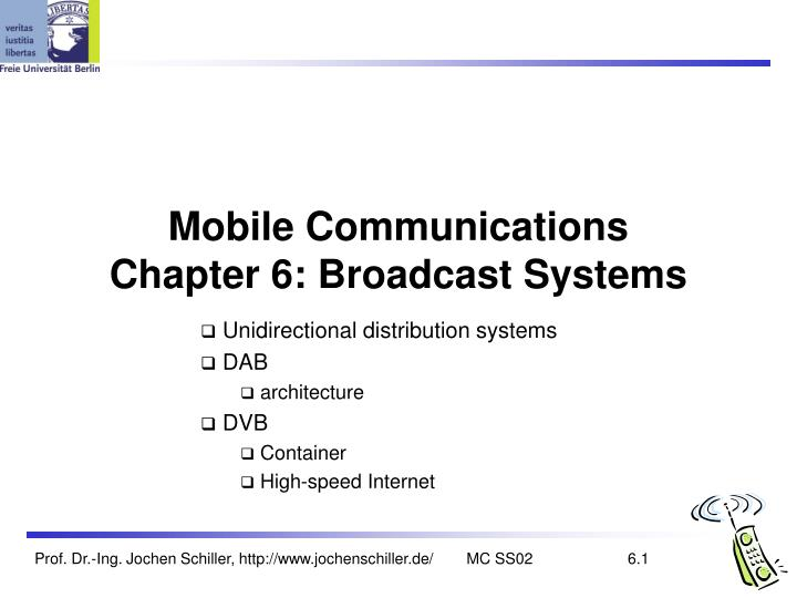 PPT - Mobile Communications Chapter 6: Broadcast Systems PowerPoint