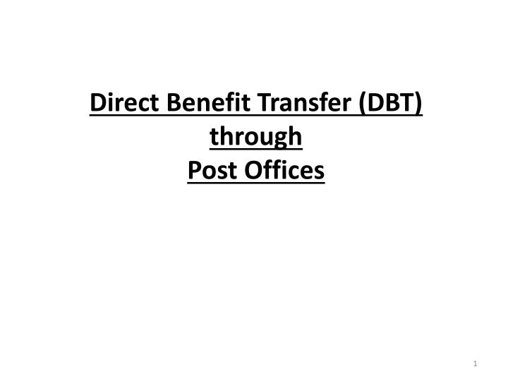 direct benefit transfer dbt through post offices n.