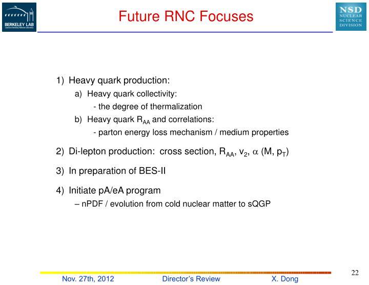 Future RNC Focuses