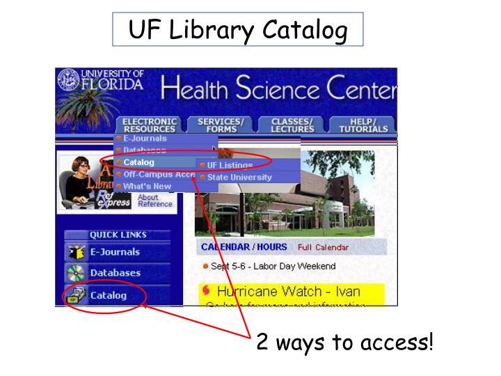 UF Library Catalog