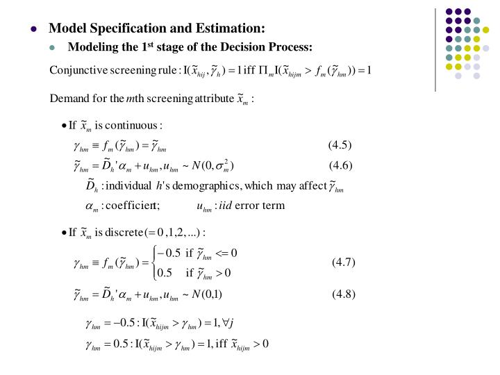Model Specification and Estimation: