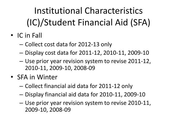 Institutional Characteristics (IC)/Student Financial Aid (SFA)