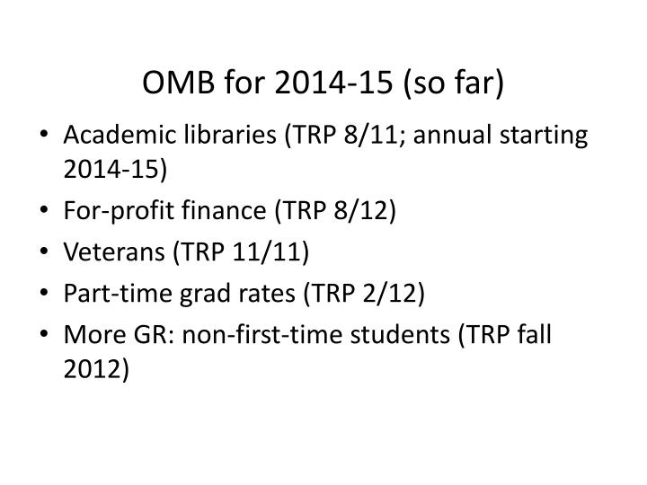 OMB for 2014-15 (so far)
