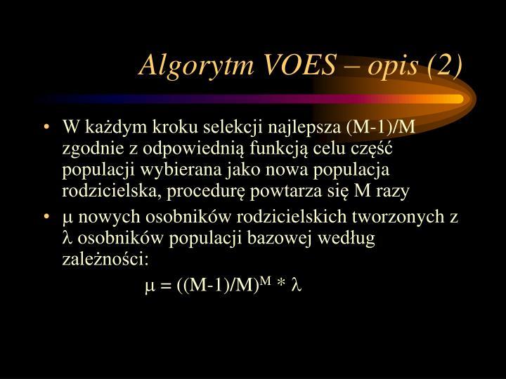 Algorytm VOES – opis (2)