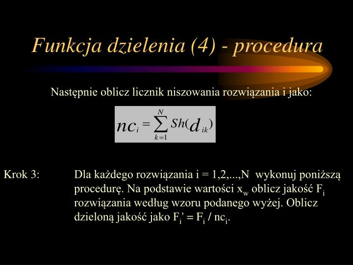 Funkcja dzielenia (4) - procedura