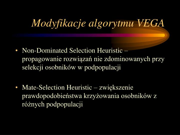 Modyfikacje algorytmu VEGA