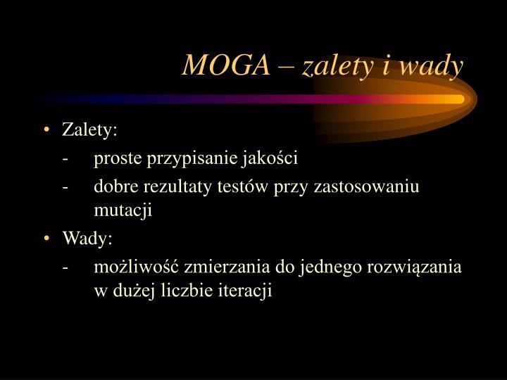 MOGA – zalety i wady