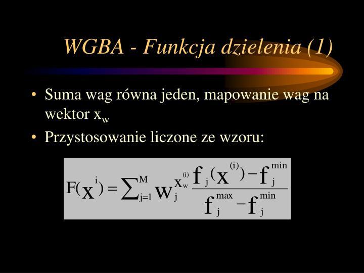 WGBA - Funkcja dzielenia (1)