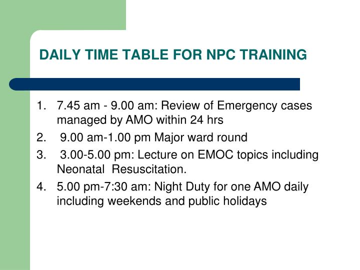 DAILY TIME TABLE FOR NPC TRAINING