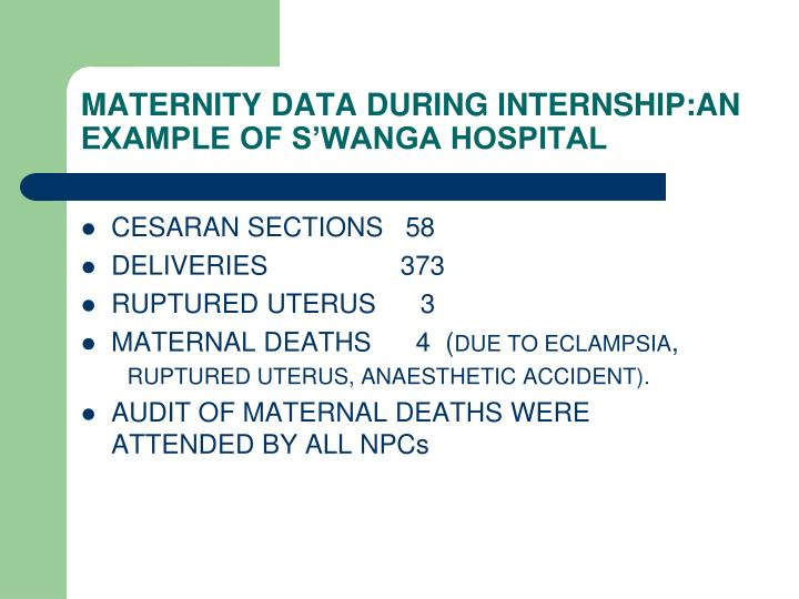 MATERNITY DATA DURING INTERNSHIP:AN EXAMPLE OF S'WANGA HOSPITAL