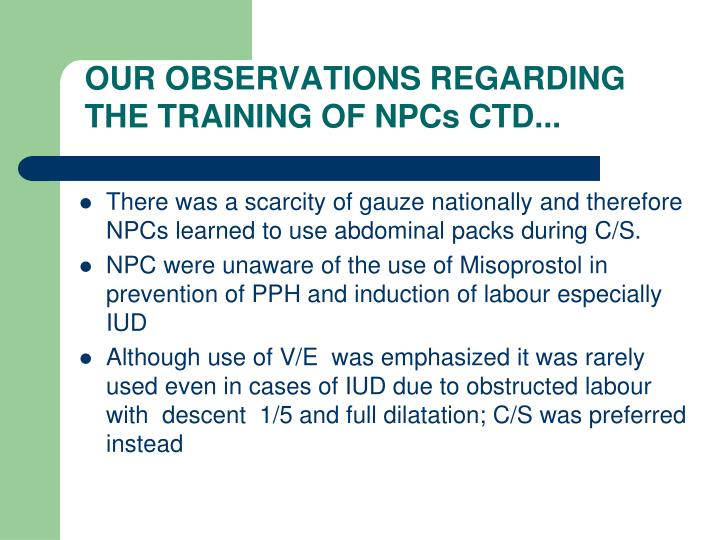 OUR OBSERVATIONS REGARDING THE TRAINING OF NPCs CTD...