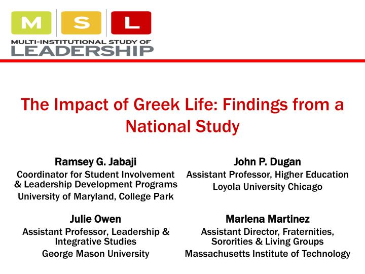 the impact of greek life findings from a national study n.