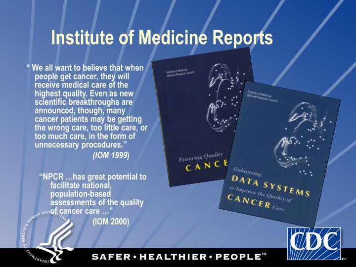 Institute of Medicine Reports