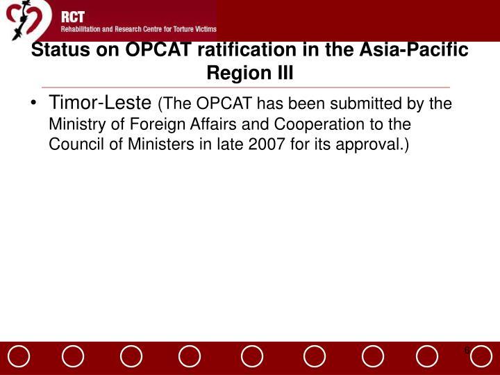 Status on OPCAT ratification in the Asia-Pacific Region III