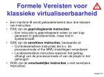 formele vereisten voor klassieke virtualiseerbaarheid
