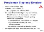 problemen trap and emulate