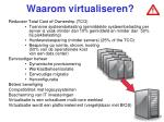 waarom virtualiseren