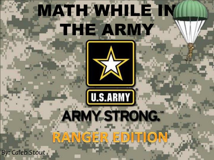 Math while in the army