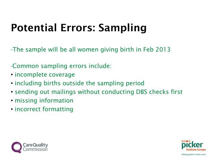Potential Errors: Sampling