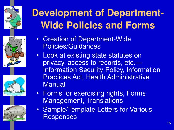 Development of Department-Wide Policies and Forms