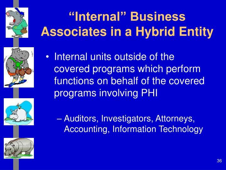 """Internal"" Business Associates in a Hybrid Entity"
