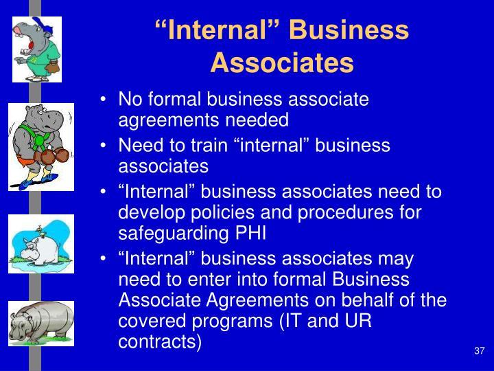 """""""Internal"""" Business Associates"""
